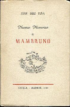 Nuevas memorias de Mambruno: Ruíz Peña, Juan