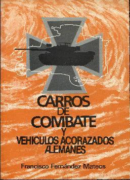 Carros de combate y vehículos acorazados alemanes: Fernández Mateos, Francisco