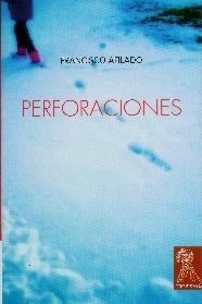 Perforaciones: Afilado, Francisco