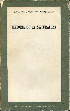 Historia de la naturaleza: Weizsäcker (Weizsacker), C. F. Von