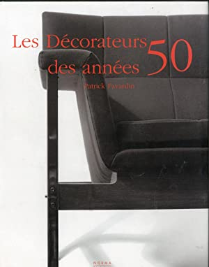 LES DECORATEURS ANNEES 50