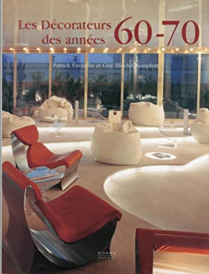 LES DECORATEURS ANNEES 60-70