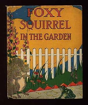 Foxy Squirrel in the Garden: Judson, Clara ingram