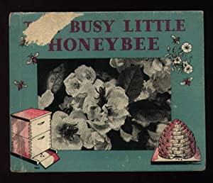 The Busy little Honey Bee: True, Joephine Morse