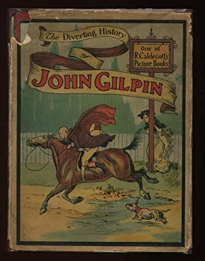 The Diverting History of John Gilpin illustrated by R. Caldecott