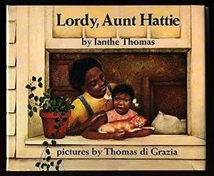 Lordy, Aunt Hattie: Thomas, Ianthe