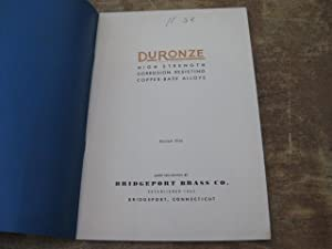 Duronze High Strength, Corrosion Resisting Copper-Base Alloys: Bridgeport Brass Co.