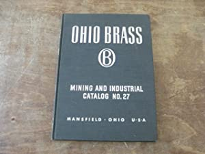 Mining and Industrial Catalog Number 27: Ohio Brass Company