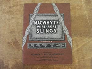 Macwhyte Wire Rope Slings and Fittings, Catalog No. S-6: Macwhyte Company