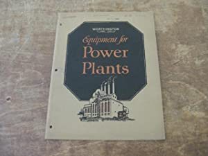Worthington Equipment for Power Plants. Bulletin No.: Worthington Pump and