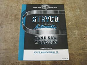 Stryco Automatic Band Saw Welders Bulletin 301: Stryco Manufacturing Co.