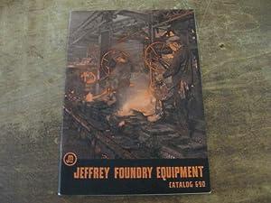 Jeffrey Foundry Equipment Catalog 690.: The Jeffrey Manufacturing