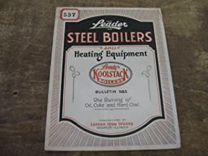 Steel Boilers and Heating Equipment, Bulletin 563.: Leader Iron Works