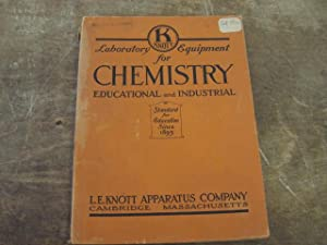 Laboratory Equipment for Chemistry, Educational and Industrial.: L. E. Knott
