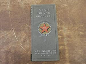 Star Brand Products: U. T. Hungerford Brass and Copper Company