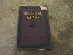 Homestead Valves Catalog No. 34, Issued 1927-1928: Homestead Valve Manufacturing