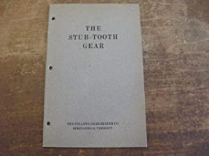 The Stub-Tooth Gear: Explaining the Advantages of the Combination of a Short Gear Tooth with an ...