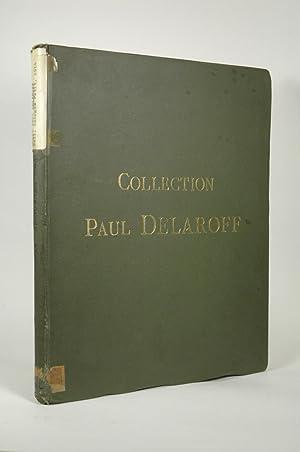 Collection Paul Delaroff - Catalogue Des Tableaux Anciens - Ecole Allemande - Anglaise - Espagnole ...