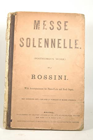 """Messe Solennelle (Posthumous Work) By Rossini with: Rossini and """"only"""