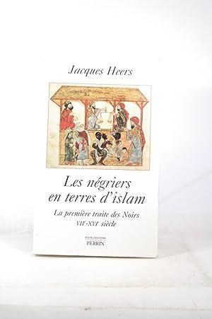 Les Négriers en terres d'islam : La: Heers, Jacques