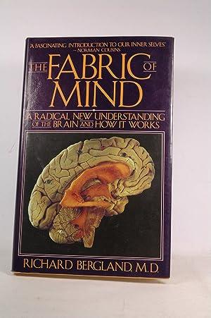 The Fabric of Mind: Bergland, Richard