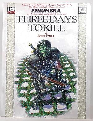 Three Days to Kill (Penumbra (D20)): John Tynes