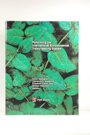 Reforming the International Environmental Treaty-Making System (Papers on International ...