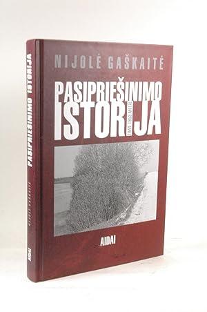 Pasipriesinimo istorija: 1944-1953 metai (Svietimas Lietuvos ateiciai): Gaskaite, Nijole