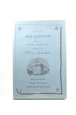 She loveth;: Women characters in scenes adapted: William Shakespeare