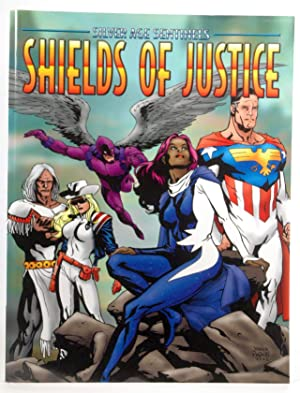 Shields of Justice: A Hero's Almanac: Scoble, Jesse