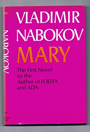 Mary the First Novel By the Author: Nabokov, Vladimir