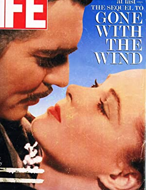 Life Magazine ; Here it is at Last - The Sequel to Gone with The Wind: Editor Life Magazine