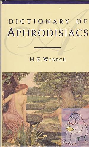 Dictionary of Aphrodisiacs: H. E. Wedeck