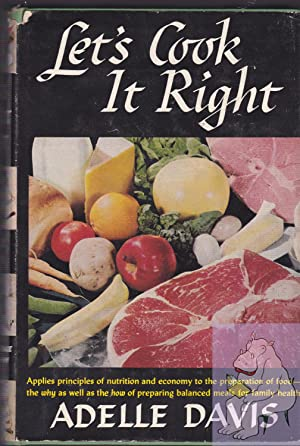 Let's Cook it Right: Davis, Adelle