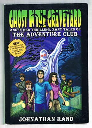 Ghost in the Graveyard: Rand, Jonathan