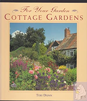 For Your Garden: Cottage Gardens: Dunn, Teri