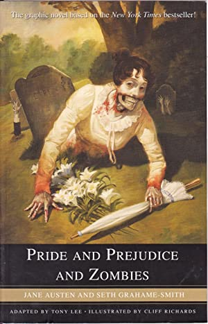 Pride and Prejudice and Zombies: The Graphic: Jane Austen; Seth
