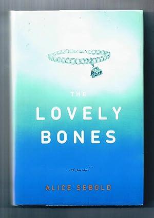 The Lovely Bones: Sebold, Alice