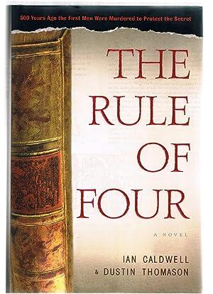 The Rule of Four: Caldwell, Ian; Thomason,