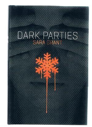 Dark Parties: Grant, Sara