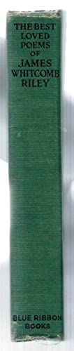 The Best Loved Poems of James Whitcomb: Riley, James Whitcomb