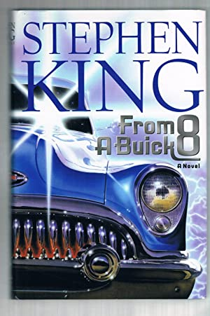 From a Buick 8: A Novel: King, Stephen