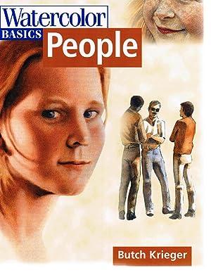Watercolor Basics: People: Krieger, Butch;Kreiger, Butch