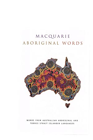 Macquarie Aboriginal Words: Maquarie Aboriginal Words a: Thieberger, Nick;McGregor, William