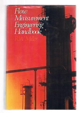 Flow Measurement Engineering Handbook: Miller, R.W.