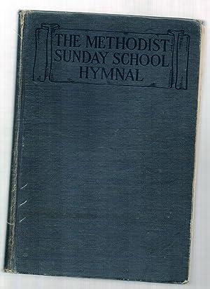 The Methodist Sunday School Hymnal Issued Under: VanPelt, John R.