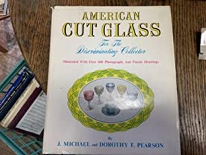 American Cut Glass For the Discriminating Collector