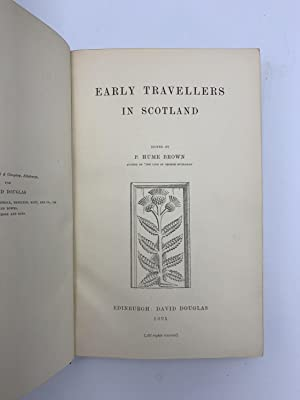 Early Travellers In Scotland: BROWN P. Hume