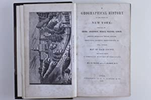 A Geographical History of the State of New York: Embracing Its History, Government, Physical ...