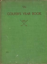 The Golfer's Year Book, 1932: Richardson, William D. and Lincoln A. Werden